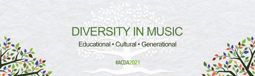 ACDA National Conference - Diversity in Music logo. Educational, cultural, generational #ACDA2021